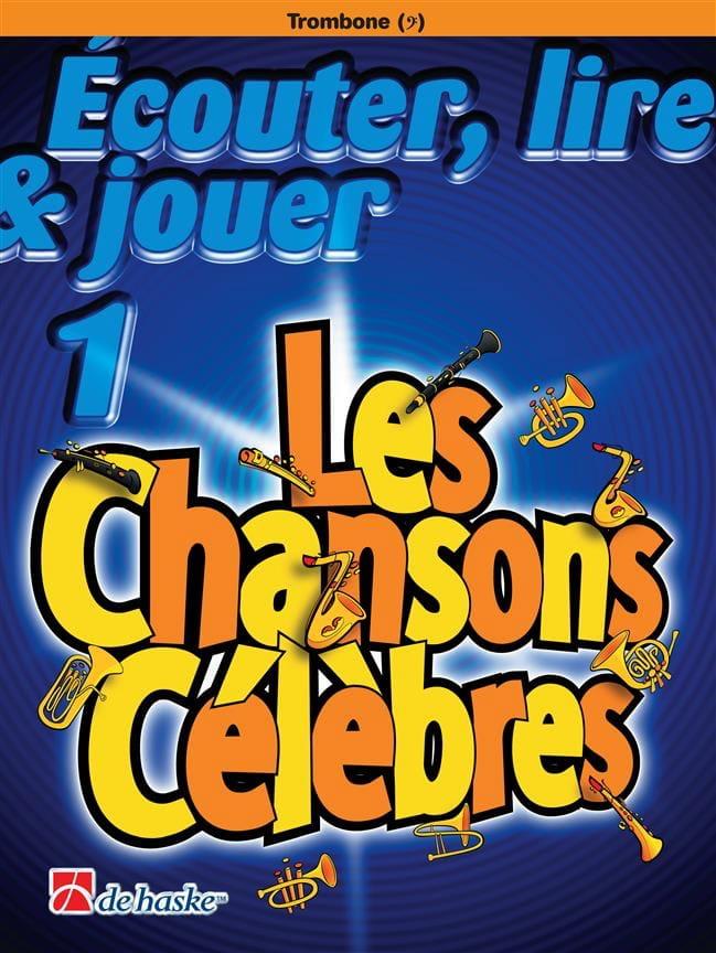 Ecouter Lire et Jouer - Les chansons célèbres Volume 1 - Trombone - laflutedepan.com