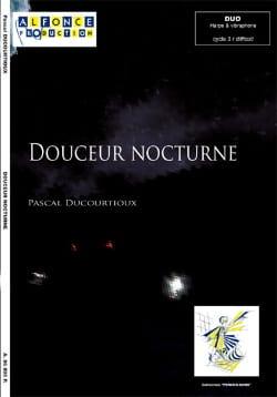 Douceur Nocturne Pascal Ducourtioux Partition laflutedepan