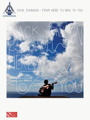 From here to now to you Jack Johnson Partition laflutedepan
