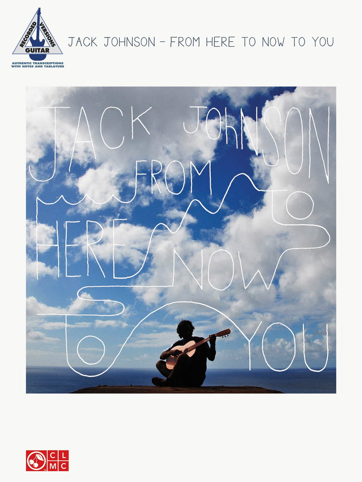 From here to now to you - Jack Johnson - Partition - laflutedepan.com