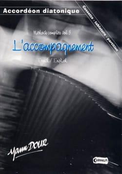 Méthode Complète Volume 3 - L' Accompagnement Yann Dour laflutedepan
