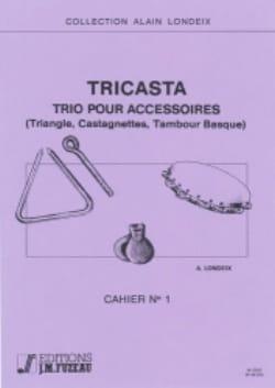 Tricasta Volume 1 - Trio Pour Accessoires Alain Londeix laflutedepan