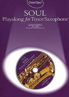 Guest Spot - Soul Playalong For Tenor Saxophone laflutedepan