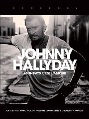 Johnny Hallyday - Mon Pays c'est l'Amour - Partition - di-arezzo.fr