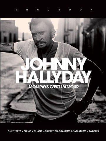 Mon Pays c'est l'Amour - Johnny Hallyday - laflutedepan.com