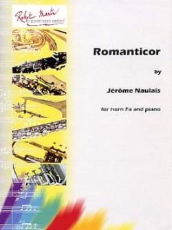 Romanticor Jérôme Naulais Partition Cor - laflutedepan