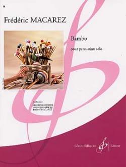 Bambo Frédéric Macarez Partition Multi Percussions - laflutedepan