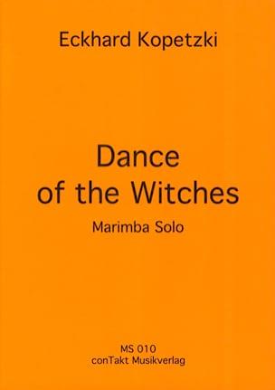 Dance of the witches Eckhard Kopetzki Partition Marimba - laflutedepan