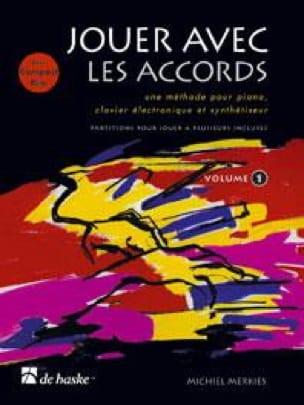 Jouer Avec les Accords Volume 1 - Michiel Merkies - laflutedepan.com