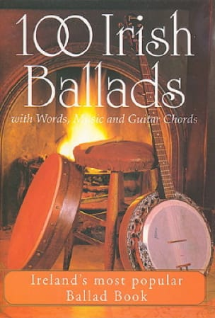 100 Irish Ballads Paroles Mélodie Et Accords - laflutedepan.com