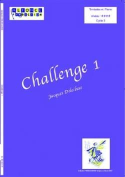 Challenge 1 Jacques Delécluse Partition Timbales - laflutedepan