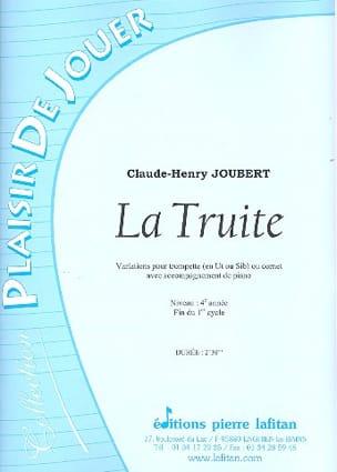 La Truite Claude-Henry Joubert Partition Trompette - laflutedepan