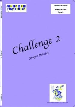 Challenge 2 Jacques Delécluse Partition Timbales - laflutedepan