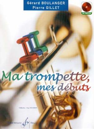 Ma Trompette, Mes Débuts BOULANGER - GILLET Partition laflutedepan