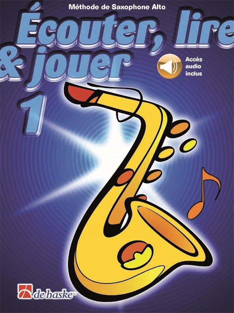 Ecouter Lire et Jouer - Méthode Volume 1 - Saxophone Alto - laflutedepan.com