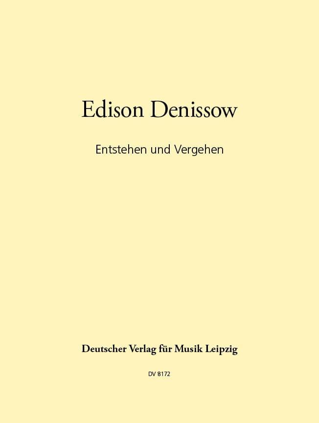 Entstehen Und Vergehen - Edison Denissow - laflutedepan.com