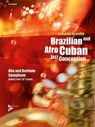 Brazilian And Afro-Cuban Jazz Conception Fernando Brandao laflutedepan