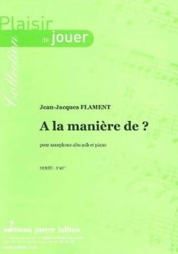 A la Manière de ? Jean-Jacques Flament Partition laflutedepan