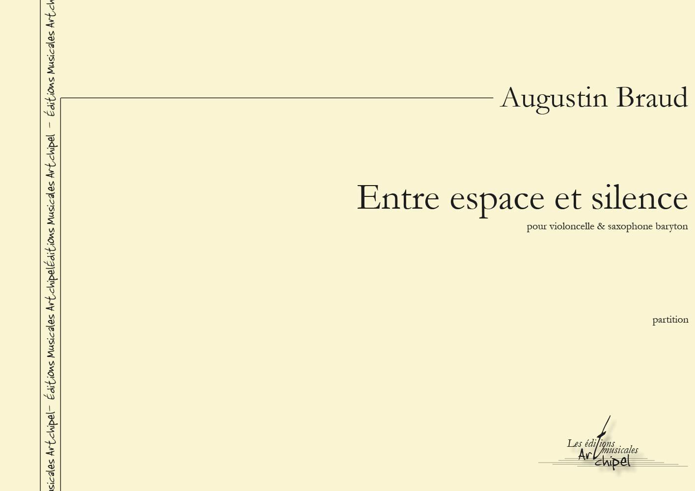 Entre Espace et Silence - Augustin BRAUD - laflutedepan.com