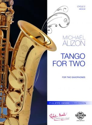 Tango for Two Michael Alizon Partition Saxophone - laflutedepan