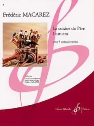 La Cuisine du Père Lustucru - Frédéric Macarez - laflutedepan.com