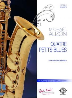 4 petits blues Michael Alizon Partition Saxophone - laflutedepan