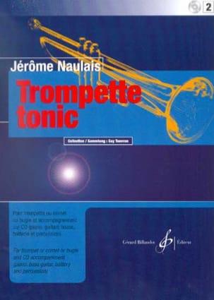 Trompette Tonic Volume 2 Jérôme Naulais Partition laflutedepan