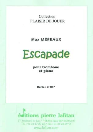 Escapade Max Méreaux Partition Trombone - laflutedepan
