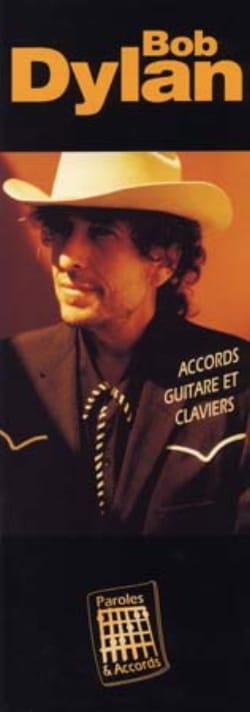 Paroles & Accords Bob Dylan Partition Pop / Rock - laflutedepan