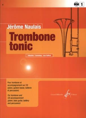 Trombone Tonic Volume 1 Jérôme Naulais Partition laflutedepan