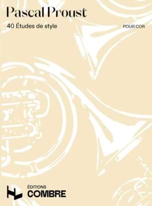 40 Etudes de style pour cor Pascal Proust Partition Cor - laflutedepan