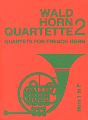Wald horn quartette volume 2 Partition Cor - laflutedepan