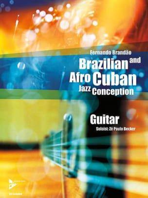 Fernando Brandao - Brazilian And Afro-Cuban Jazz Design - Partition - di-arezzo.co.uk