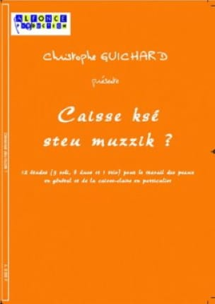 Caisse Ksé Steu Muzzik ? - 12 Etudes - laflutedepan.com