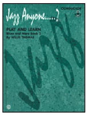 Jazz anyone...? Play and learn blues and more book 2 - laflutedepan.com