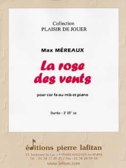La Rose Des Vents Max Méreaux Partition Cor - laflutedepan