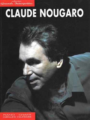 Collection Grands Interprètes - Claude Nougaro - laflutedepan.com