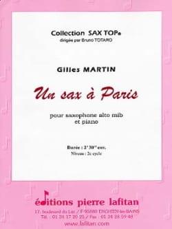 Un sax à Paris Gilles Martin Partition Saxophone - laflutedepan