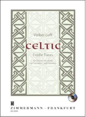 Celtic - Fiddle Tunes - Volker Luft - Partition - laflutedepan.com