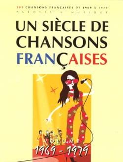 Un siècle de chansons Françaises 1969-1979 Partition laflutedepan