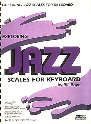 Exploring jazz scales for keyboard Bill Boyd Partition laflutedepan
