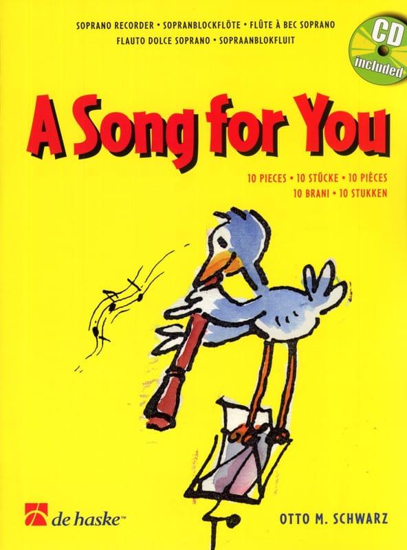 A Song For You - 10 Pieces - Otto M. Schwarz - laflutedepan.com