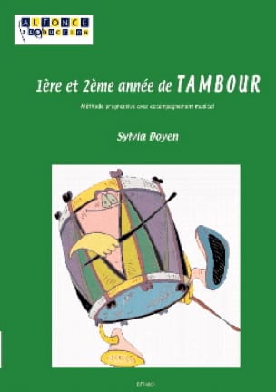 1ère Et 2ème Année de Tambour - Sylvia Doyen - laflutedepan.com