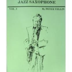 Jazz Saxophone Volume 3 Peter Yellin Partition laflutedepan