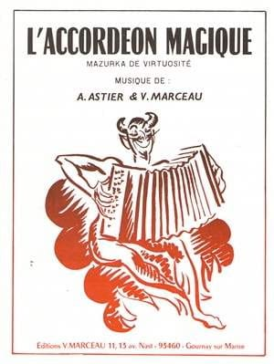 L'Accordéon Magique André Astier Partition Accordéon - laflutedepan