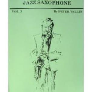 Jazz Saxophone Volume 3 - Peter Yellin - Partition - laflutedepan.com