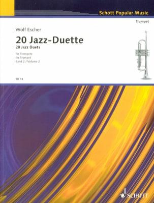 20 Jazz Duette Für Trompeten Volume 2 Wolf Escher laflutedepan