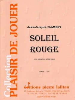 Soleil Rouge Jean-Jacques Flament Partition Saxophone - laflutedepan