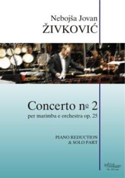 Nebojsa jovan Zivkovic - Concerto N ° 2 opus 25 - Partition - di-arezzo.co.uk