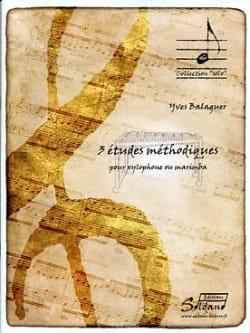 3 Etudes Méthodiques Yves Balaguer Partition Xylophone - laflutedepan